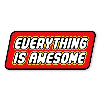 PDW | Everything Is Awesome Sticker